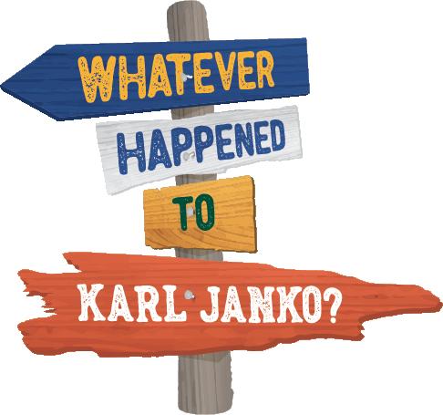 Whatever Happened to Karl Janko logo
